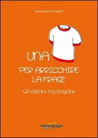 Una maglietta per arricchire la frase. Situazioni topologiche