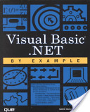 Visual Basic. NET by Example