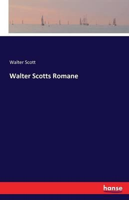 Walter Scotts Romane