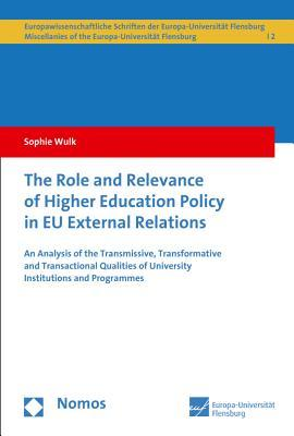 The Role and Relevance of Higher Education Policy in Eu External Relations