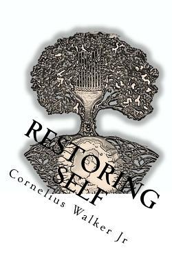 Restoring Self
