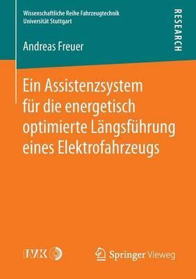 Ein Assistenzsystem Für Die Energetisch Optimierte Längsführung Eines Elektrofahrzeugs