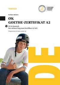 Ok Goethe-zertifikat A2. Per la Scuola media. Con CD Audio formato MP3. Con e-book. Con espansione online
