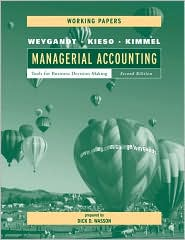 Managerial Accounting, Working Papers