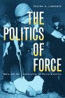 The Politics of Force