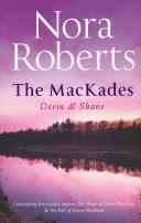The Mackade Brothers: Heart of Devin Mackade/ The Fall of Shane Mackade