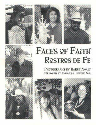 Faces of Faith/Rostros De Fe
