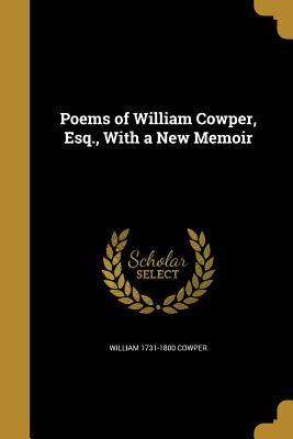 POEMS OF WILLIAM COWPER ESQ W/