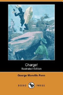 Charge! (Illustrated Edition) (Dodo Press)
