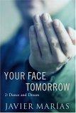 Your face tomorrow: Dance and dream
