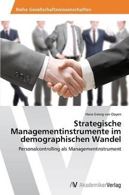 Strategische Managementinstrumente im demographischen Wandel