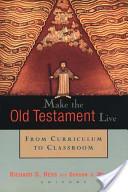 Make the Old Testament Live