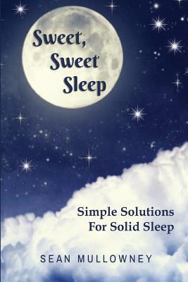 Sweet Sweet Sleep