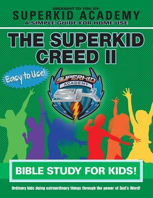 Ska Home Bible Study for Kids - The Superkid Creed II