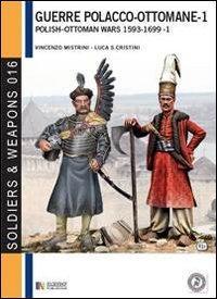 Le guerre polacco-ottomane 1593-1699