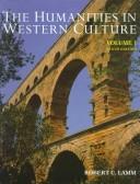 Humanities In Western Culture, volume one