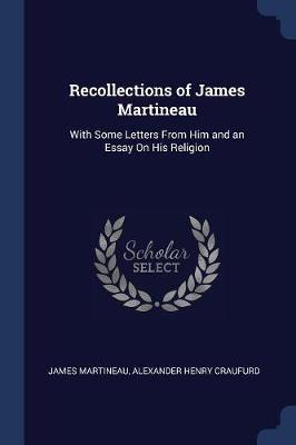 Recollections of James Martineau