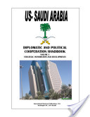 Us Saudi Arabia Diplomatic and Political Cooperation Handbook