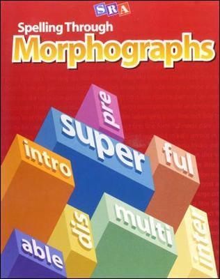 Spelling Through Morphographs, Additional Teacher's Guide