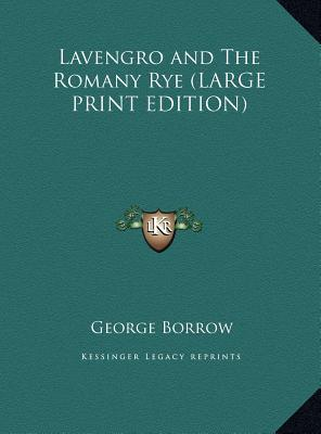 Lavengro and The Romany Rye (LARGE PRINT EDITION)