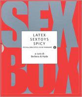 Latex / Sextoys / Spicy