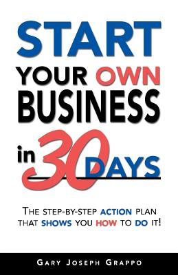 Start Your Own Business in 30 Days