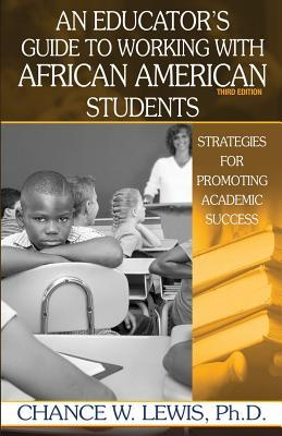An Educator's Guide to Working With African American Students