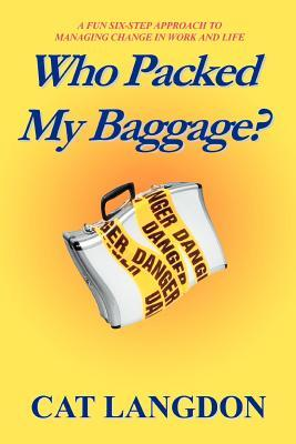 Who Packed My Baggage?