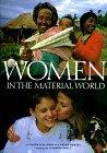 Women in the Material World