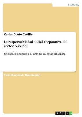 La responsabilidad social corporativa del sector público