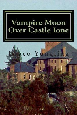 Vampire Moon over Castle Ione