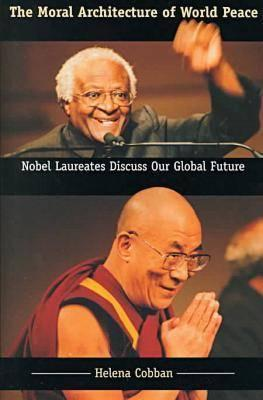 The Moral Architecture of World Peace