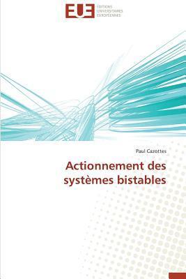 Actionnement des Systemes Bistables