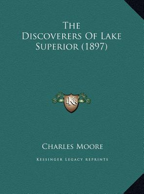 The Discoverers of Lake Superior (1897)