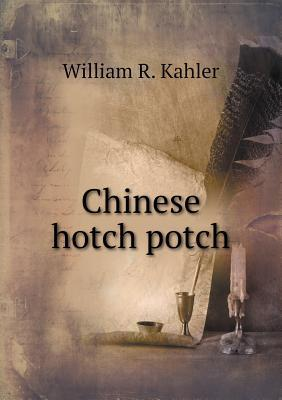 Chinese Hotch Potch