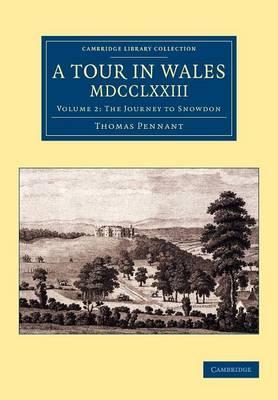 A Tour in Wales, MDCCLXXIII