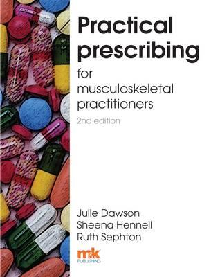 Practical Prescribing for Musculoskeletal Practitioners 2/ed