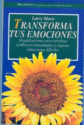 Transforma Tus Emociones