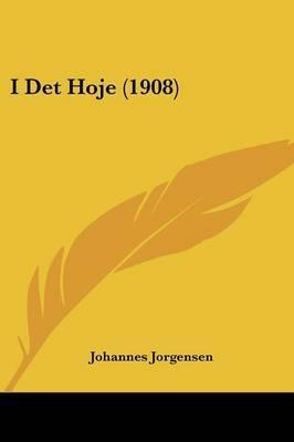 I Det Hoje (1908)