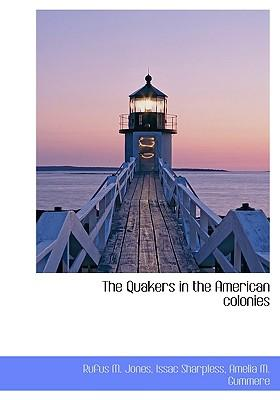 The Quakers in the American Colonies