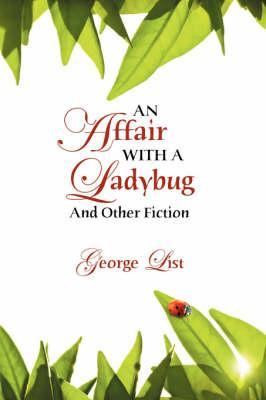 An Affair With a Ladybug