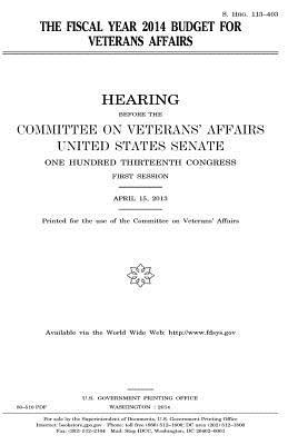 The fiscal year 2014 budget for Veterans Affairs