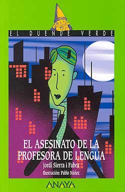El asesinato de la profesora de Lengua/ The Murder of The Language Professor