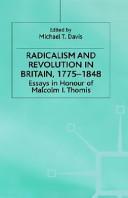 Radicalism and Revolution in Britain, 1775-1848