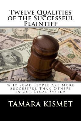Twelve Qualities of the Successful Plaintiff