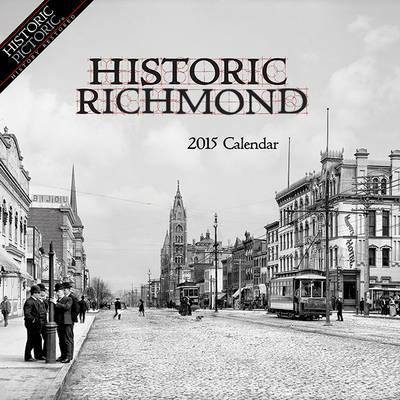 Historic Richmond 2015 Calendar