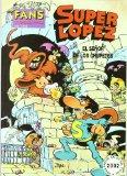SúperLópez: El señor de los chupetes