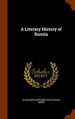 A Literary History of Russia