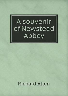 A Souvenir of Newstead Abbey