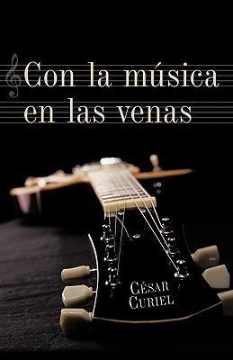 Con La Musica En Las Venas